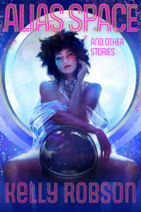 Cover of Alias Space and Other Stories shows a glam burlesque dancer on stage in a transparent wrap, leaning on an astronaut helmet